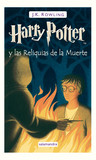 Harry Potter y las Reliquias de la Muerte by J.K. Rowling