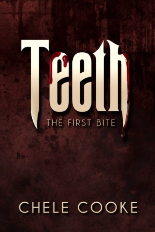Teeth: The First Bite (Teeth, #1)