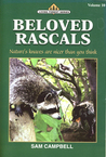 Beloved Rascals: Nature's Knaves Are Nicer Than You Think