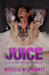 Juice by Michelle McLoughney