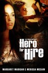 Hero for Hire by Margaret Madigan