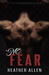 No Fear (Pace of Love #2)