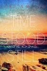 Time Stood Still (Volkov Bratva, #3.5)