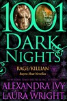 Rage/Killian (Bayou Heat #17-18; 1001 Dark Nights #23)