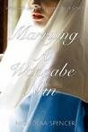 Marrying A Wannabe Nun