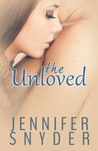 The Unloved (Unloved, #1)