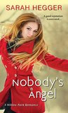 Nobody's Angel (Willow Park, #1)