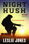 Night Hush (Duty & Honor, #1)