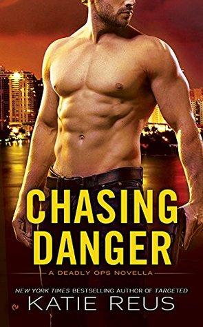 Chasing Danger (Deadly Ops, #2.5)