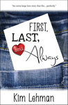 First, Last, and Always