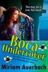 Boca Undercover (Dirty Harriet, #4)