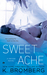 Sweet Ache (Driven, #6) by K. Bromberg