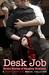 Desk Job - Erotic Stories o...