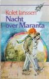 Nacht over Maranta