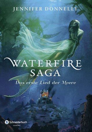 Das erste Lied der Meere (Waterfire Saga, #1)