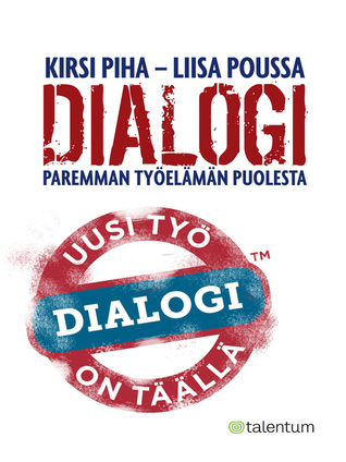 Dialogi – Paremman työelämän puolesta