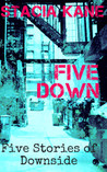 Five Down