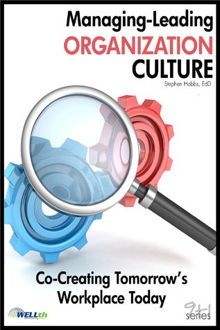 Managing-Leading Organization Culture