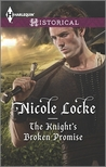 The Knight's Broken Promise  (Lovers and Legends, #1)