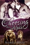 Choosing Her Alpha (Alphas of Beartooth Mountain #1)