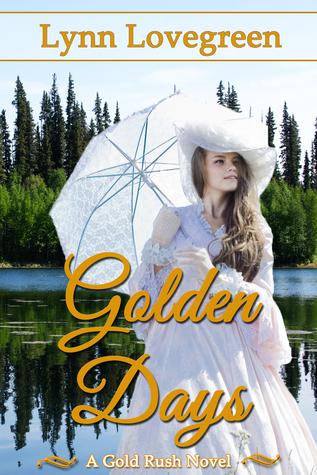 Golden Days (Gold Rush, #3)