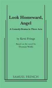 Look Homeward, Angel by Ketti Frings