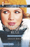 Breaking Her No-Dating Rule (New Year's Resolutions! - Book 2)