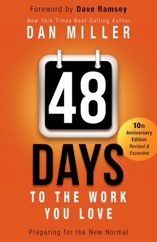 9e7a97b1c30 48 Days to the Work You Love by Dan Miller