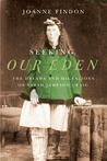 Seeking Our Eden: The Dreams and Migrations of Sarah Jameson Craig