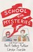 The School for Mysteries: A...