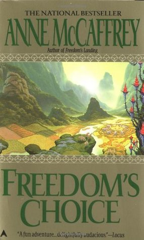 Freedom's Choice by Anne McCaffrey