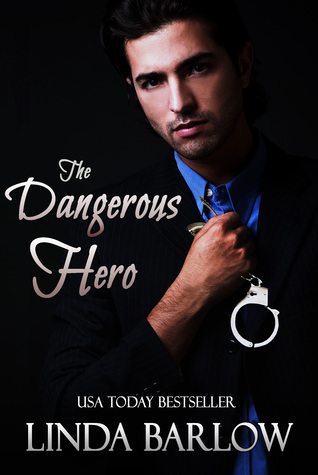 The Dangerous Hero by Linda Barlow
