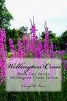 Wellington Cross (Wellington Cross, #1)