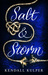 Salt & Storm (Salt & Storm, #1)