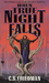 When True Night Falls (The Coldfire Trilogy, #2)