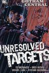Gotham Central, Vol. 3: Unresolved Targets