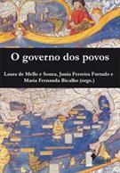O Governo dos Povos. Relações de Poder no Mundo Ibérico na Época Moderna