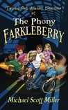 The Phony Farkleberry (Twisted Oak Amateur Detectives #1)