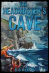 The Headmaster's Cave (The Adventures of George and Flanagan #1)