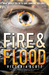 Fire & Flood (Fire & Flood, #1) by Victoria Scott