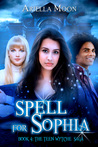 Spell for Sophia