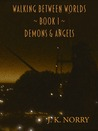 Demons & Angels by J.K. Norry