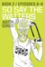 So Say the Waiters, Book 2: Episodes 6-9 (So Say the Waiters #2)