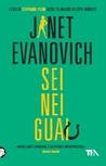 Sei nei guai by Janet Evanovich