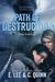Path of Destruction by E.  Lee