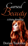 Cursed Beauty (A Fairy Retelling, #1)