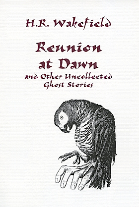 Reunion at Dawn and Other Uncollected Ghost Stories