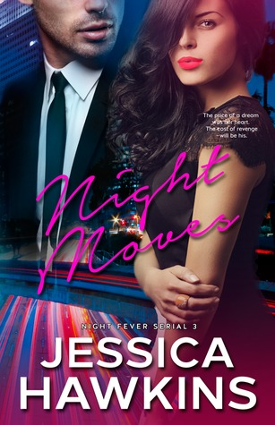 Night Moves (Night Fever, #3)
