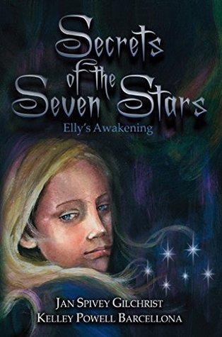 secrets-of-the-seven-stars-elly-s-awakening