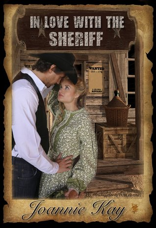 In Love With The Sheriff By Joannie Kay